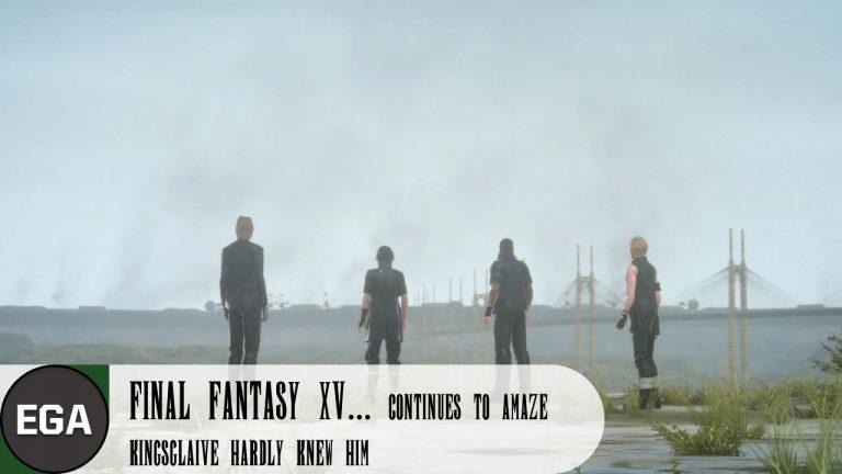 (5) Kingsglaive in Final Fantasy XV Hardly Knew Him