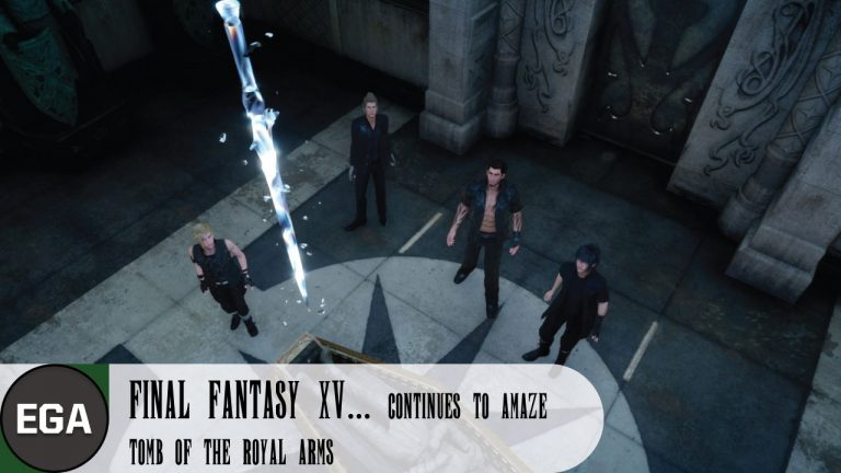 (6) Finding the Tomb of the Royal Arms in FFXV