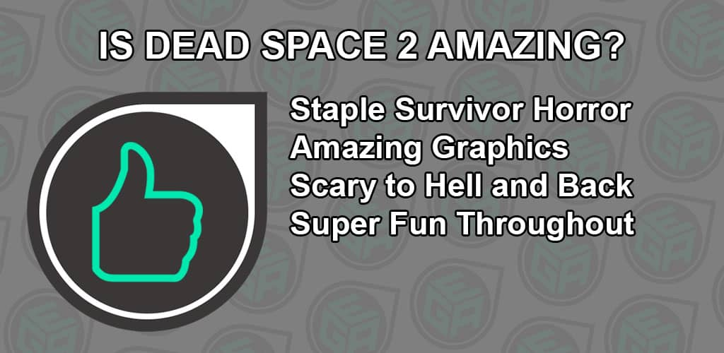 Is Dead Space 2 Amazing