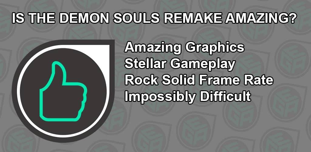Is Demon Souls Remake Amazing