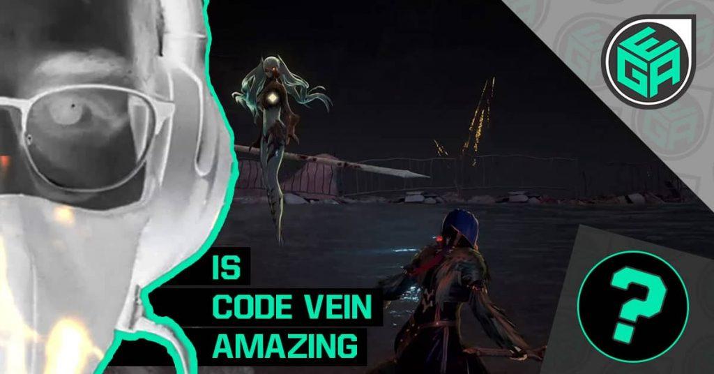 Is Code Vein Amazing?
