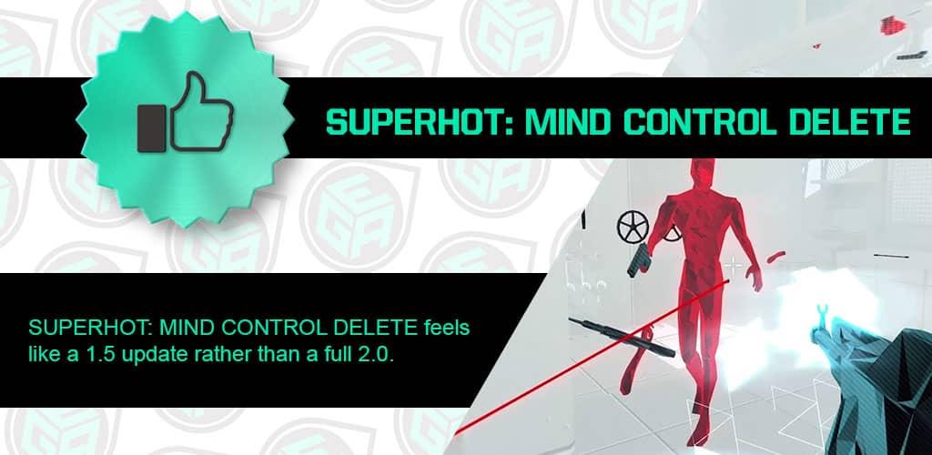 SUPERHOT: MIND CONTROL DELETE is Amazing