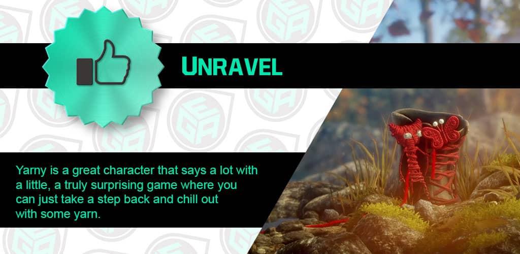 Unravel is amazing!